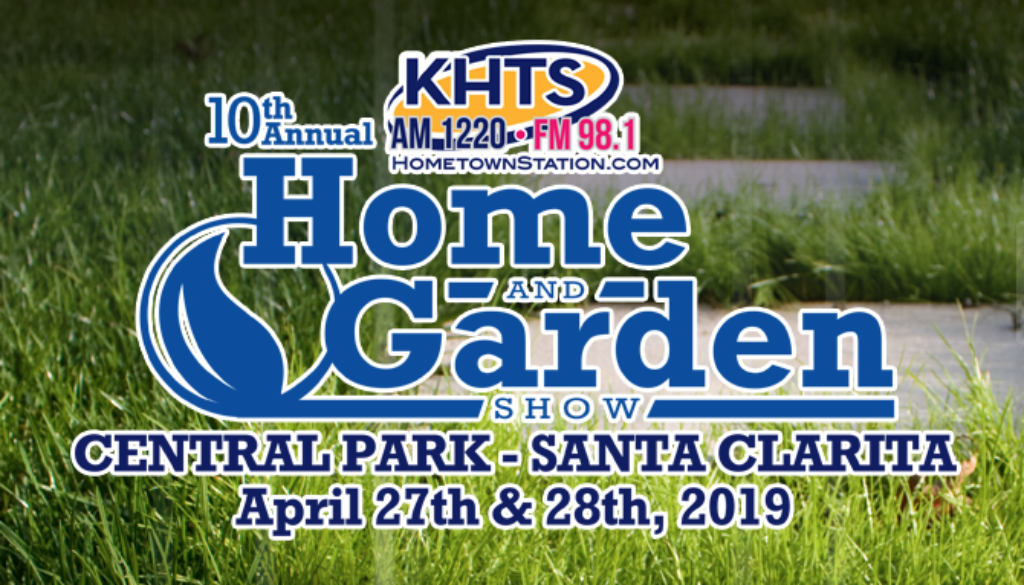 019 KHTS Santa Clarita Home and Garden Show Home And [...]